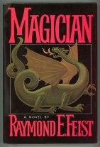 Magician: Raymond E Feist